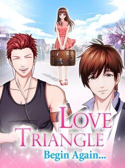 Love Triangle Begin Again