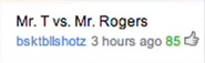 Mr. T vs Mr. Rogers Suggestion