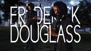 Frederick Douglass Title Card