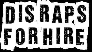 Dis Raps For Hire Logo