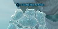 A trampling rumbler