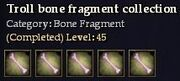 CQ troll bone fragment collection Journal