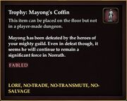 Trophy Mayongs Coffin