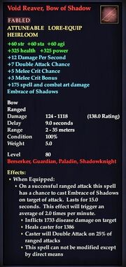 Void Reaver, Bow of Shadows