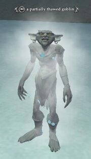 A partially thawed goblin