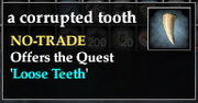 A corrupted tooth