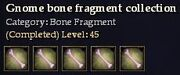 CQ gnome bone fragment collection Journal
