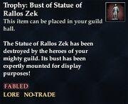 Trophy Bust of Statue of Rallos Zek