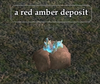 A red amber deposit