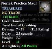 Neriak Practice Maul