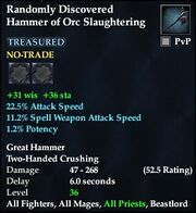 Randomly Discovered Hammer of Orc Slaughtering