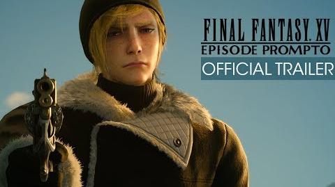 Final Fantasy XV Episode Prompto Trailer (with subtitles)