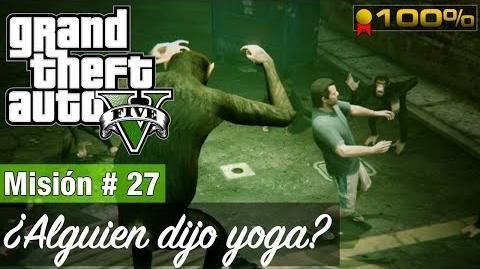 """Grand Theft Auto 5 - Misión 27 """"¿Alguien dijo yoga?"""" ( Medalla de oro )"""