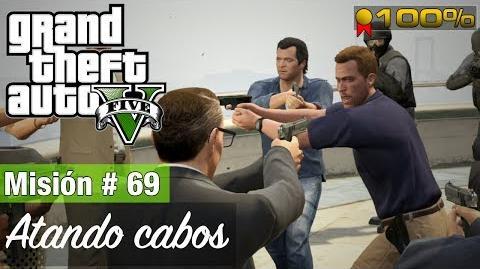 """Grand Theft Auto V - """"Atando cabos"""""""