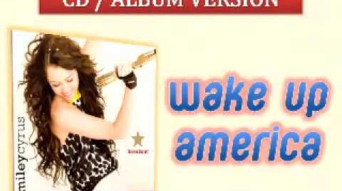 08 Wake Up America - Miley Cyrus