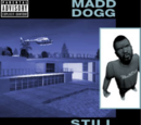 Still Madd