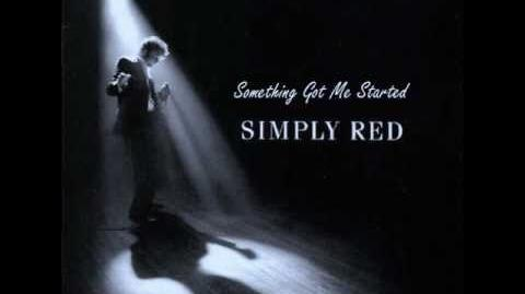 Simply Red - Something Got Me Started Hurley's House Mix