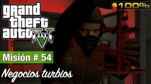 """Grand Theft Auto V - """"Negocios turbios"""""""