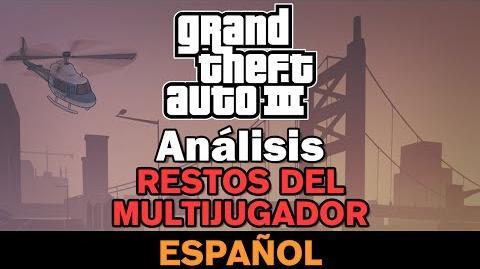 GTA III - Restos del Multijugador Análisis