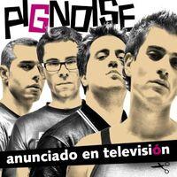 Pignoise-anunciado en televisión.jpg