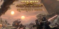 Star Wars: The Old Republic Explorer's Guide: Prima Official Game Guide
