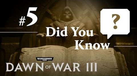 Dawn of War III Did You Know 5