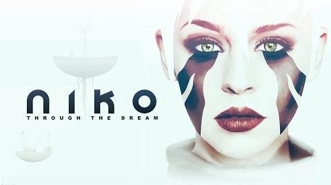 Niko Through The Dream (Trailer V.2)