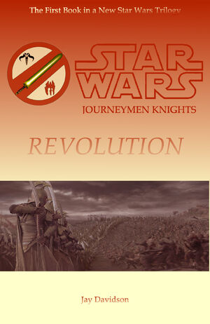 Journeymen Knights I – Revolution