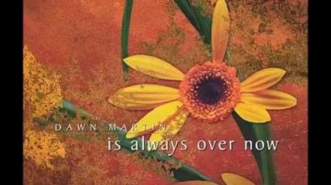 1998 Dawn Martin - Is Always Over Now?