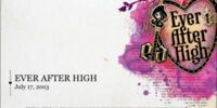 July 17, 2013 - Ever After High Launch Presentation