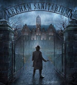The Arkham Sanitarium