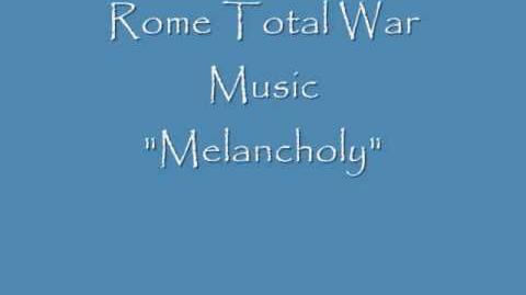 """Rome Total War Music """"Melancholy"""""""