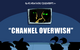 Channel Overwish