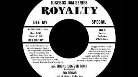 Roy Brown - Mr. Hound Dog's In Town