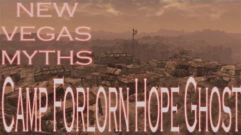 New Vegas Myths Camp Forlorn Hope Ghost