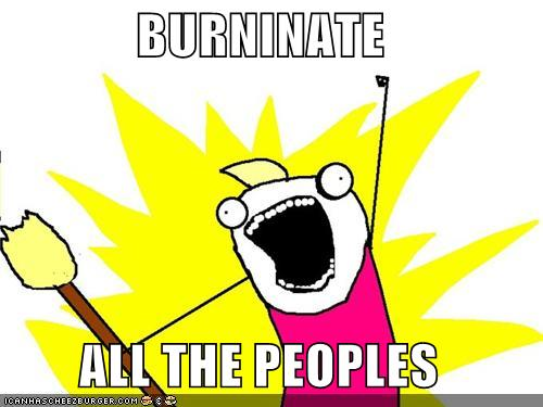 File:Burninate.jpg