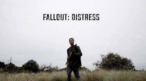 Fallout Distress (A Fallout fan film)