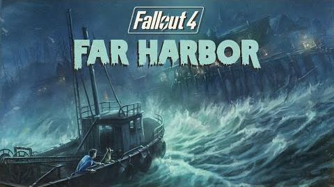 Fallout 4 - Far Harbor Official Trailer