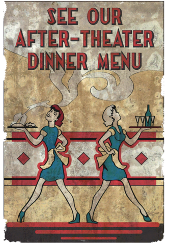 File:Fo4 Poster Theater (See our after-theater dinner menu).png