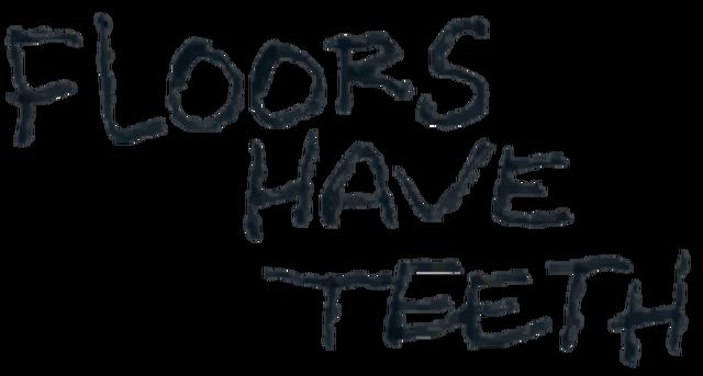 File:DM Floors Have Teeth graffiti.png