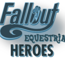 Fallout: Equestria - Heroes