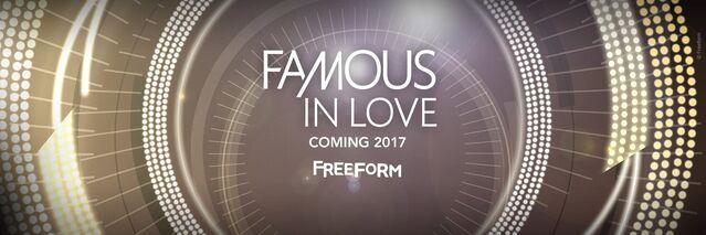 File:Famous In Love on Freeform.jpg