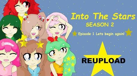 *REUPLOAD* S02 1- Into The Stars Season 2 - Episode 1