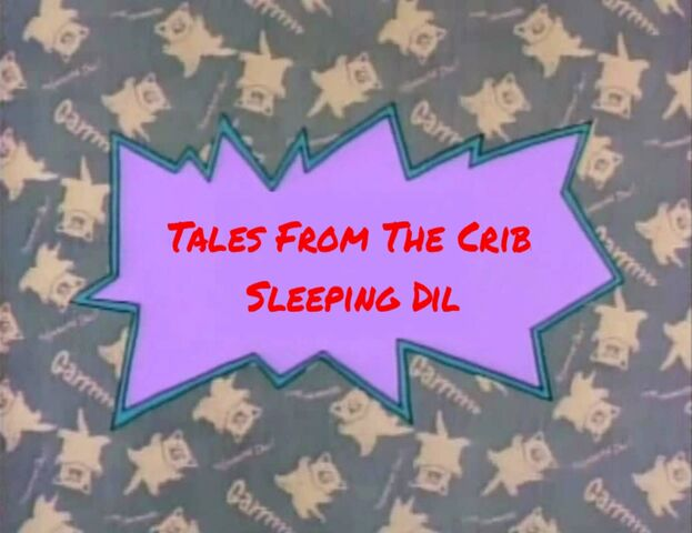 File:Tales from the crib sleeping Dil title card.jpeg