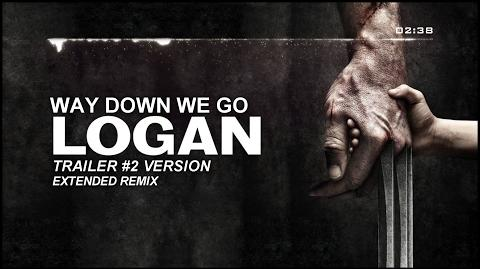 Kaleo - Way Down We Go (LOGAN Trailer 2 Version) Extended Remix-1
