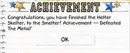 The Metal achievement