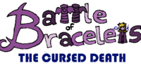 Battle of Bracelets: The Cursed Death