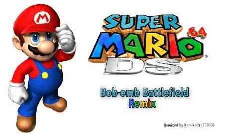 Super Mario 64 - Bob-omb Battlefield Remix