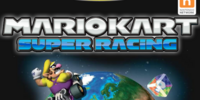 Mario Kart: Super Racing