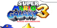 Super Mario Galaxy 3: Across New Dimensions